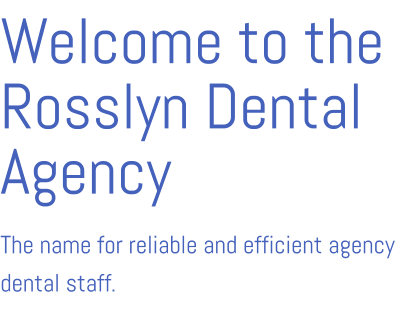 Rosslyn Dental Agency
